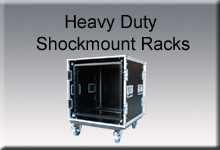 Heavy Duty Shockmount Racks