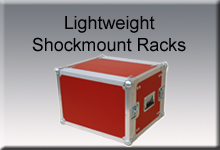 Lightweight Shockmount Racks